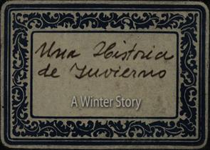 Una Historia de Invierno (A Winter Story) - Title Card